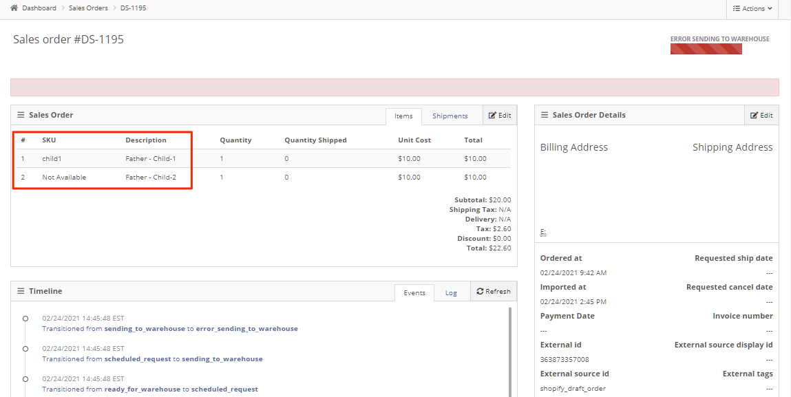 The result is an error when DropStream sends the order for fulfillment, because of the Not Available SKU in Child-2