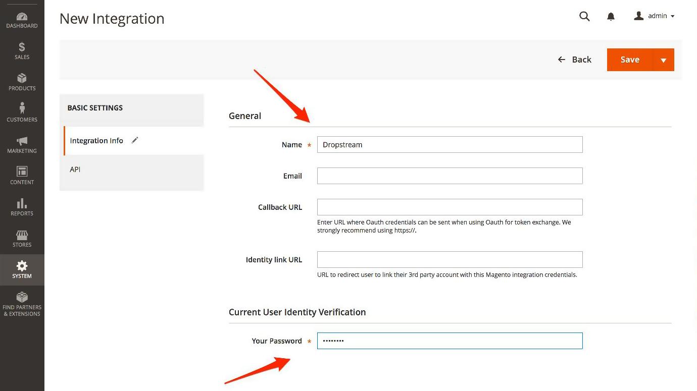 Magento 2: Name integration, enter password, Save.