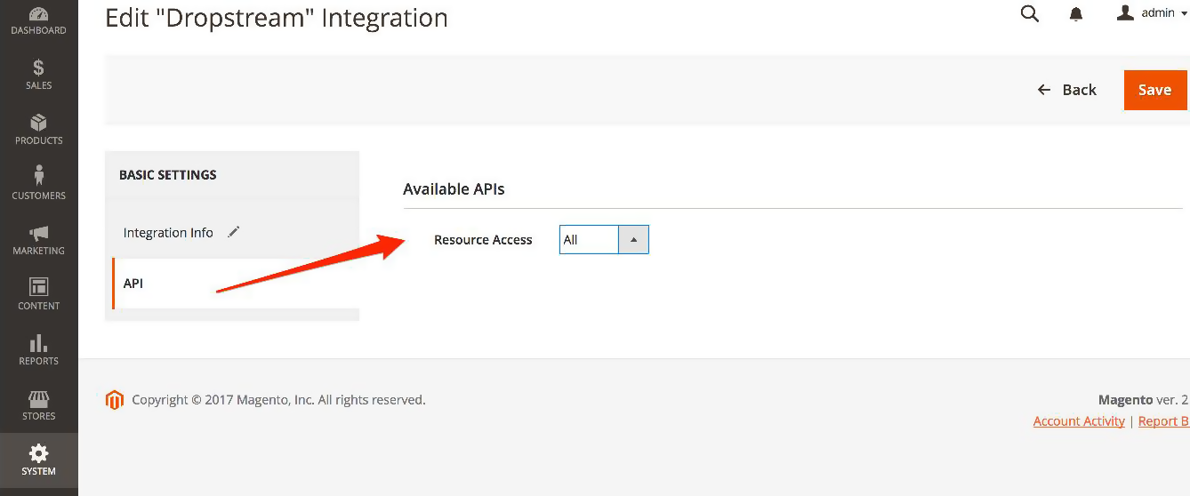 Magento 2: Under Available APIs, Resource Access, select All. Click Save.
