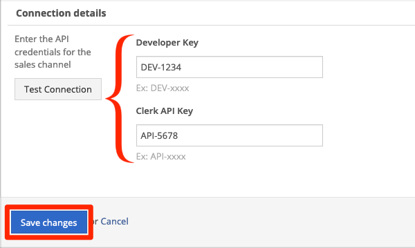 In Connection Details, enter API credentials.