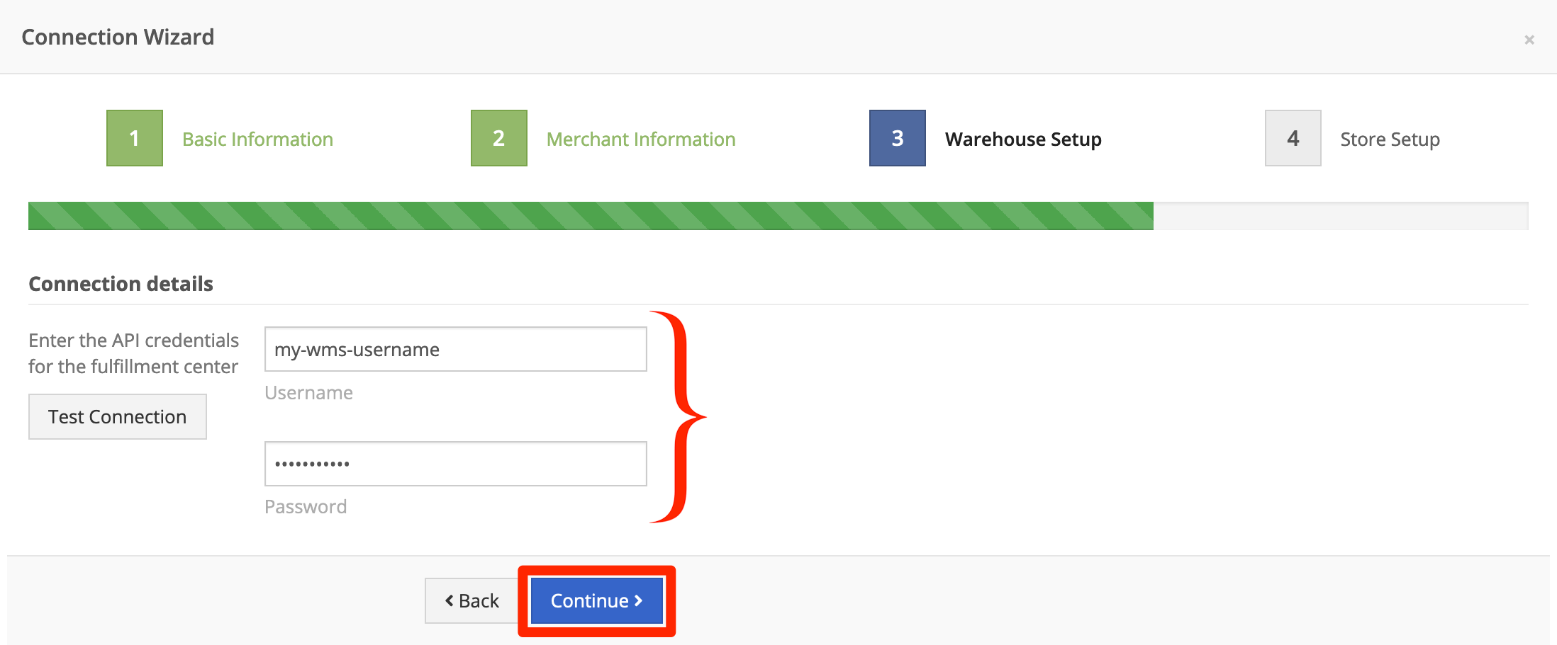 Enter credentials for a new Merchant, or select the default Warehouse. Click Continue.